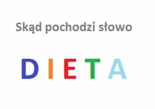 Skąd pochodzi słowo dieta?