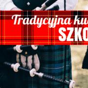 tradycyjna kuchnia szkocka