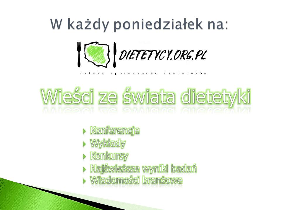 Wieści ze świata dietetyki (12.01.2015)