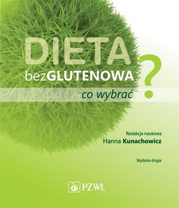 Recenzja: Dieta bezglutenowa. Co wybrać? – red. Kunachowicz (2015)