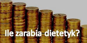 Ile zarabia dietetyk (2016)?
