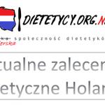 Aktualne zaleceniadietetyczne Holandii