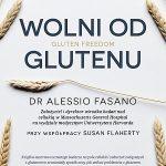 Recenzja: Wolni od glutenu [Alessio Fasano, Susie Flaherty]