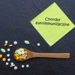 Wspomaganie żywieniowe w chorobach autoimmunizacyjnych