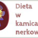 Dieta w kamicach nerkowych