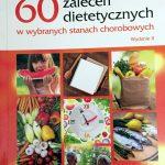 60 zaleceń dietetycznych w wybranych stanach chorobowych – Laurent Chevallier [RECENZJA]