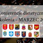 Konferencje i szkolenia dietetyczne w marcu 2017