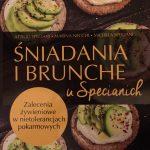 Śniadania i brunche u Specianich. Zalecenia żywieniowe w nietolerancjach pokarmowych [RECENZJA]