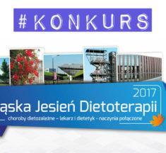 KONKURS: 3x wejściówki na konferencję + warsztaty – Śląska Jesień Dietoterapii 2017