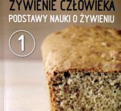 Żywienie człowieka – Jan Gawęcki (red.) – [RECENZJA]