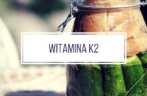 witamina k2
