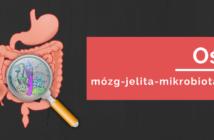 Oś mózg-jelita-mikrobiota