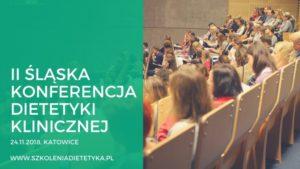 ii śląska konferencja dietetyki klinicznej