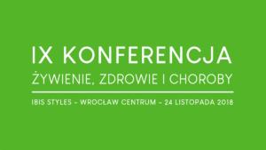 IX Konferencja Żywienie, Zdrowie i Choroby