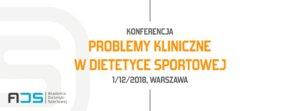 http://www.akademiads.pl/szkolenia/195-konferencja-problemy-kliniczne-w-dietetyce-sportowej-warszawa
