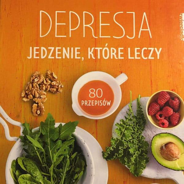 depresja. jedzenie które leczy