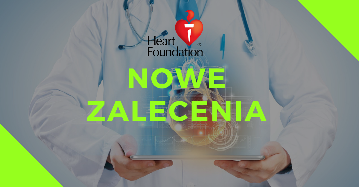 zalecenia heart foundation